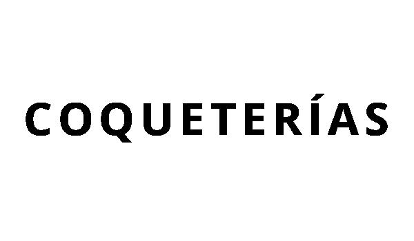 COQUETERIAS